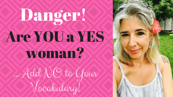"Danger Danger! Are YOU A ""YES"" Woman?"