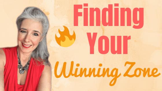 """Living & Doing in Your """"WINNING Zone"""" aka Zone of Genius"""