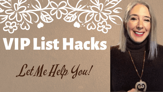 VIP List Hacks… Let Me Help You!