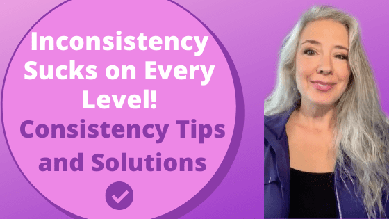 Inconsistency Sucks on Every Level! Consistency Tips & Solutions